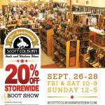 20% Off Storewide & Boot Show, September 26-28 at Scott Colburn Boots & Western Wear