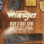 The Everything Wrangler Buy 2 Get $10 Back by Mail Rebate Program at Scott Colburn Boots and Western Wear
